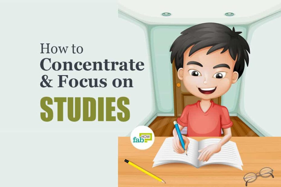 how to focus on study
